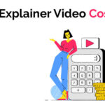 How Much Does a Explainer Video Cost
